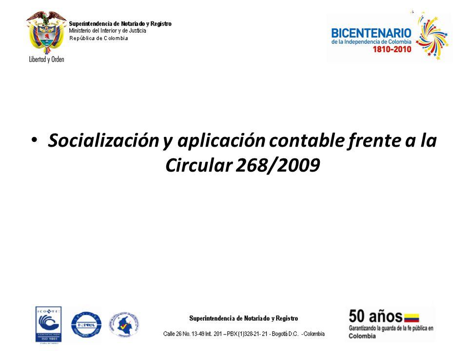 Socialización y aplicación contable frente a la Circular 268/2009