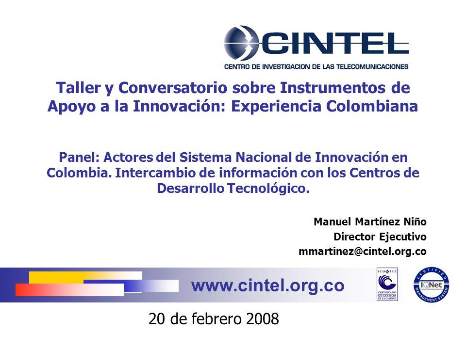 www.cintel.org.co 2 AGENDA Presentación institucional IIDT y apoyo de COLCIENCIAS