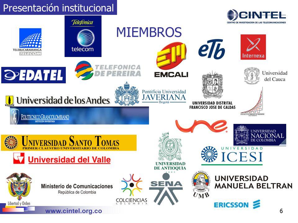 www.cintel.org.co 7 MISIÓN CINTEL Ser el Centro de Investigación que aplica y genera conocimiento en Tecnologías de Información y Comunicaciones y en su uso integral, para incrementar la competitividad de sus Miembros, de sus clientes y de la sociedad en general Presentación institucional