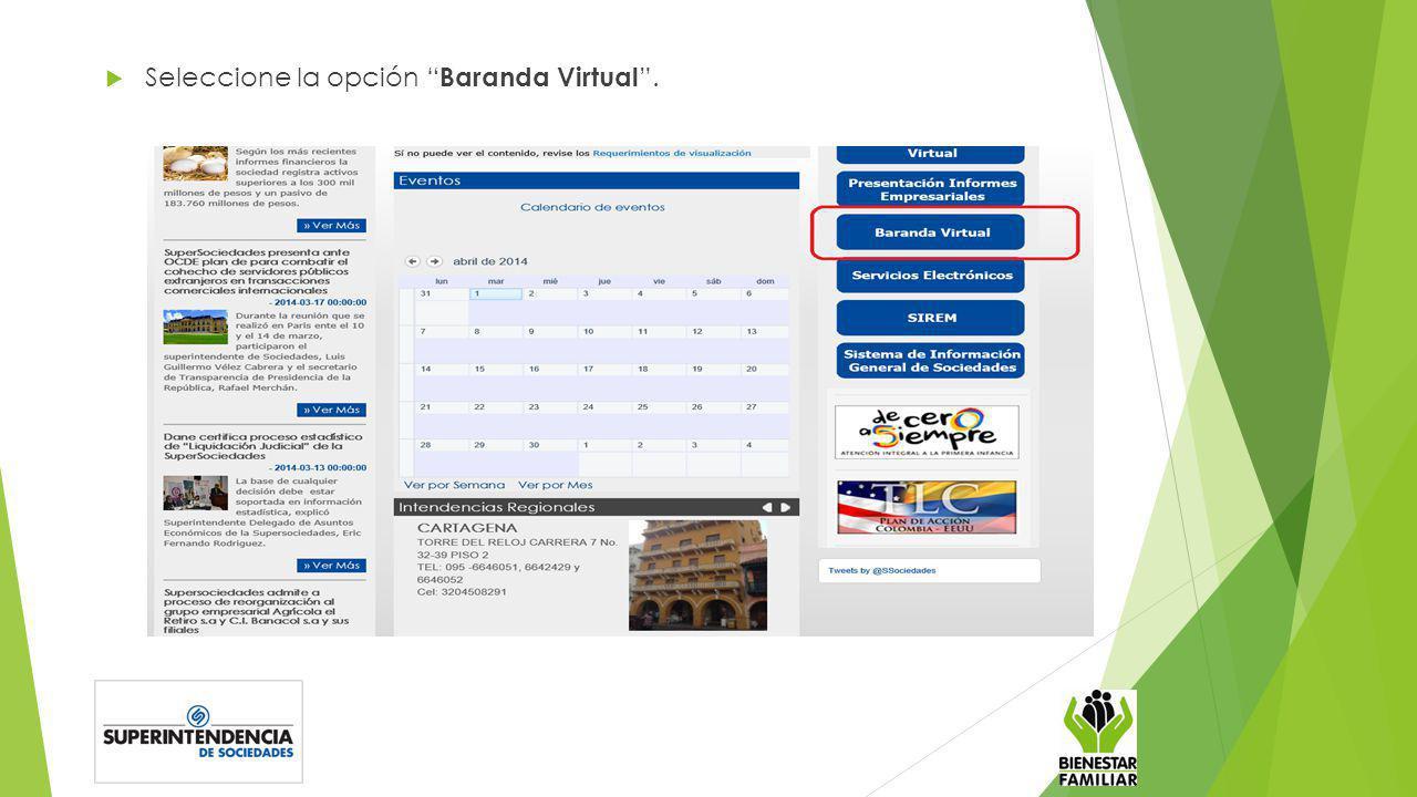 Seleccione la opción Baranda Virtual.