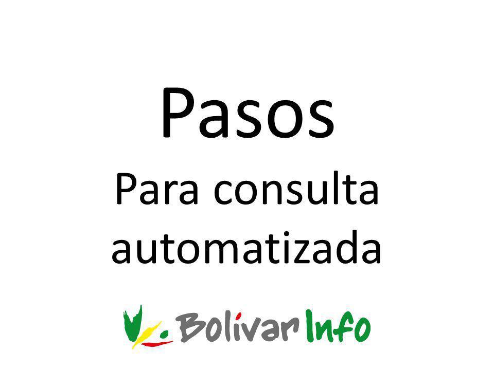 Pasos Para consulta automatizada