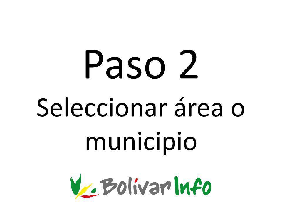 Paso 2 Seleccionar área o municipio