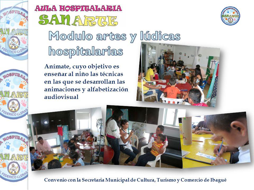 Convenio con la Secretaria Municipal de Cultura, Turismo y Comercio de Ibagué Anímate, cuyo objetivo es enseñar al niño las técnicas en las que se desarrollan las animaciones y alfabetización audiovisual