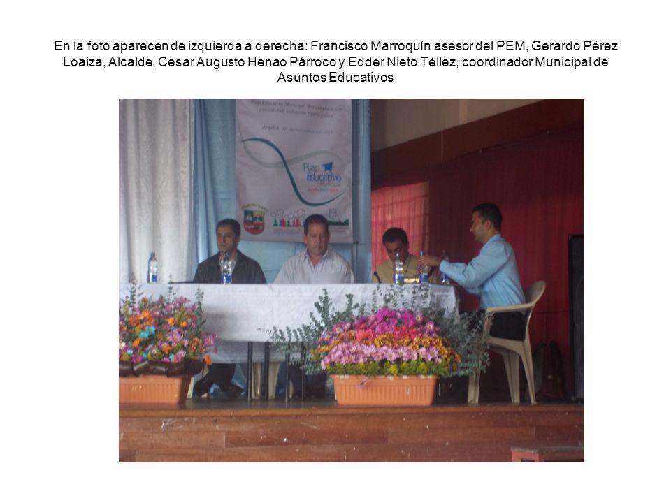En la foto aparecen de izquierda a derecha: Francisco Marroquín asesor del PEM, Gerardo Pérez Loaiza, Alcalde, Cesar Augusto Henao Párroco y Edder Nie