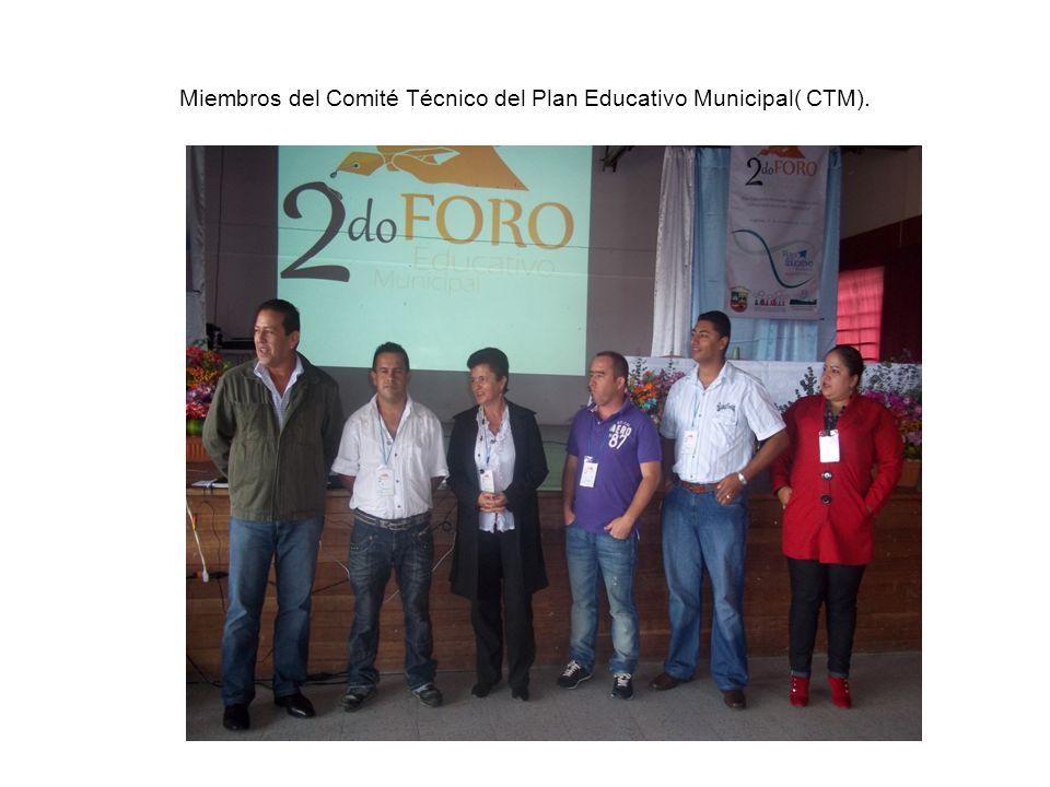 Miembros del Comité Técnico del Plan Educativo Municipal( CTM).