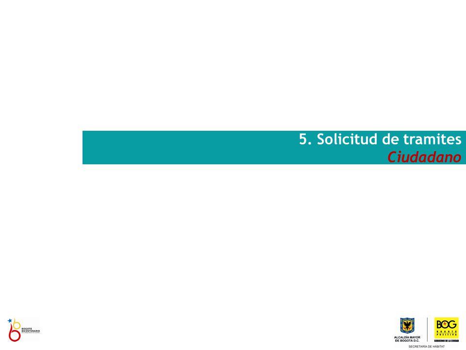 5. Solicitud de tramites Ciudadano