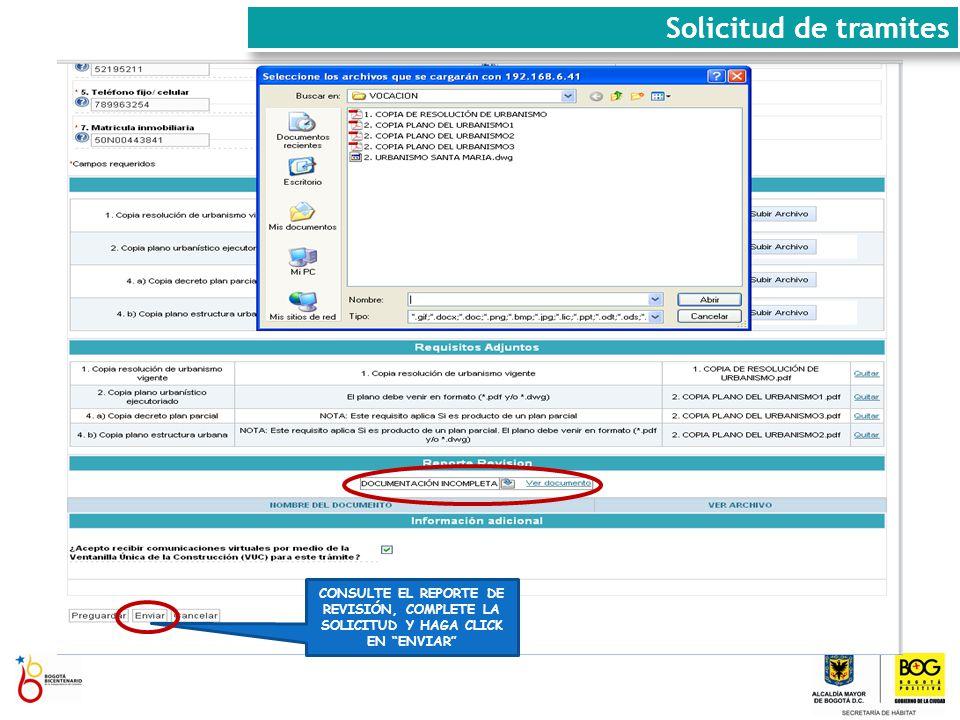 Solicitud de tramites CONSULTE EL REPORTE DE REVISIÓN, COMPLETE LA SOLICITUD Y HAGA CLICK EN ENVIAR