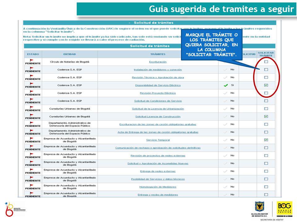 MARQUE EL TRÁMITE O LOS TRÁMITES QUE QUIERA SOLICITAR, EN LA COLUMNA SOLICITAR TRÁMITE .