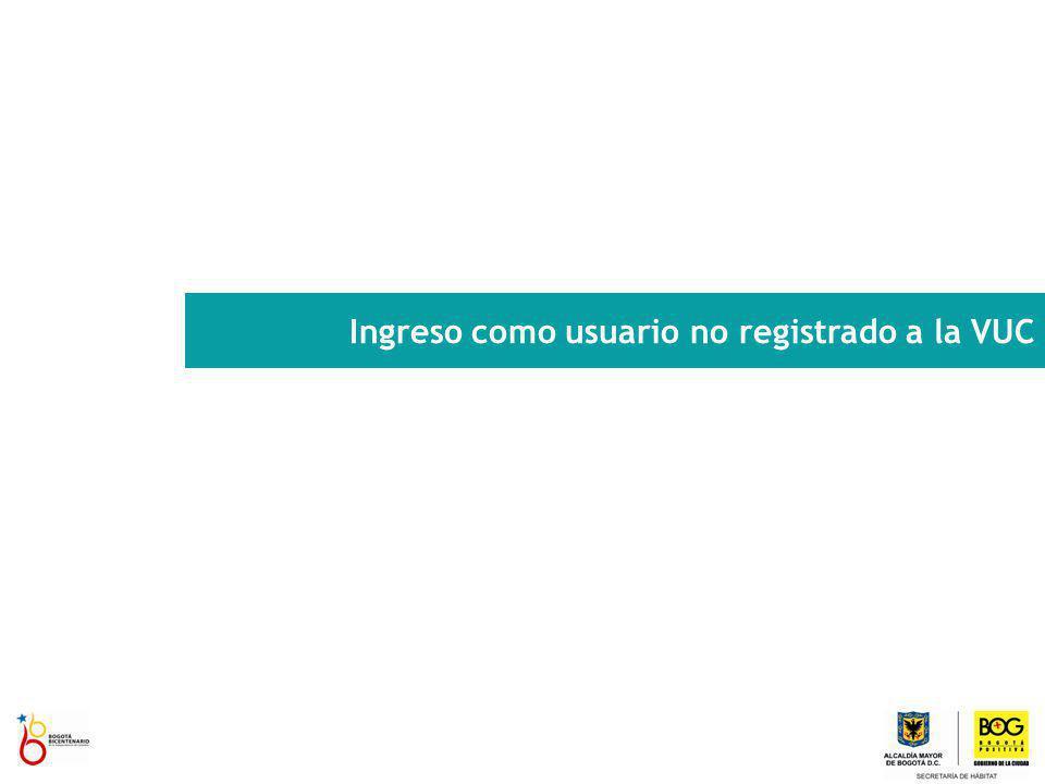 Ingreso como usuario no registrado a la VUC