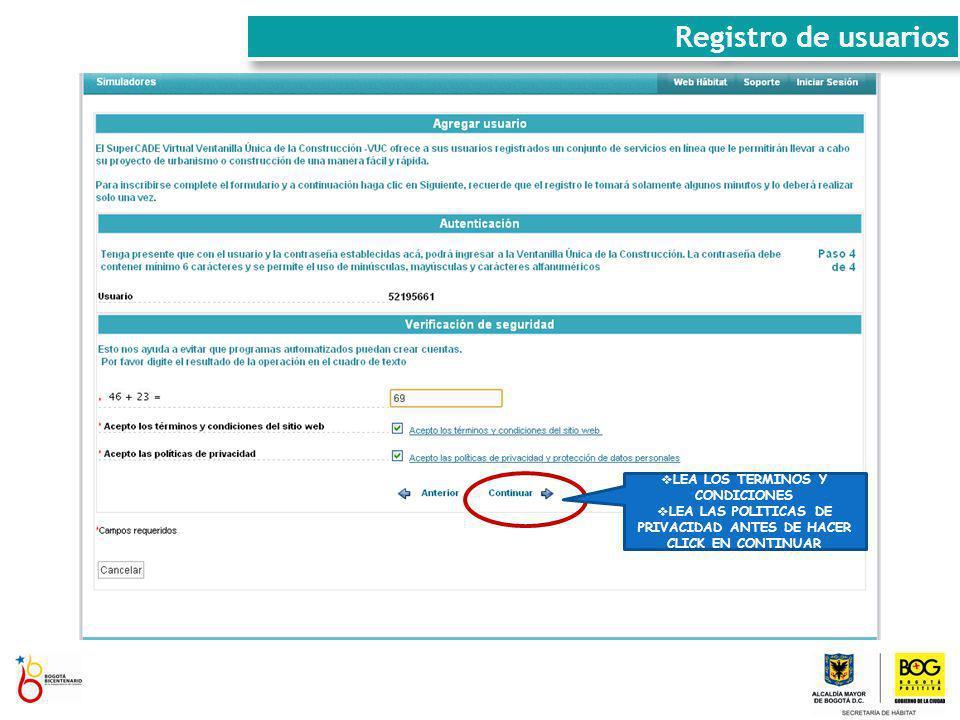 LEA LOS TERMINOS Y CONDICIONES LEA LAS POLITICAS DE PRIVACIDAD ANTES DE HACER CLICK EN CONTINUAR Registro de usuarios