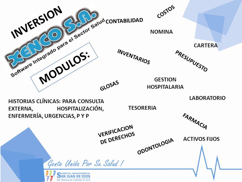 INVERSION TESORERIA PRESUPUESTO CONTABILIDAD NOMINA LABORATORIO INVENTARIOS GESTION HOSPITALARIA GLOSAS COSTOS ACTIVOS FIJOS VERIFICACION DE DERECHOS