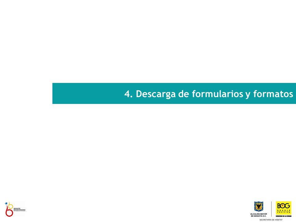 Descarga de formularios y formatos EN EL MENÚ DE LA PANTALLA INICIAL DE LA VUC SELECCIONE LA OPCIÓN TRÁMITES Y ENTIDADES