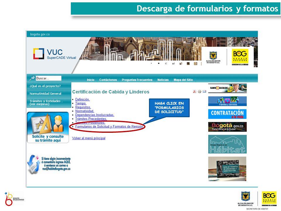 Descarga de formularios y formatos HAGA CLICK EN FORMULARIOS DE SOLICITUD