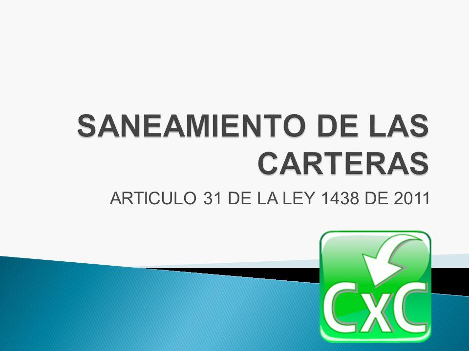 ARTICULO 31 DE LA LEY 1438 DE 2011