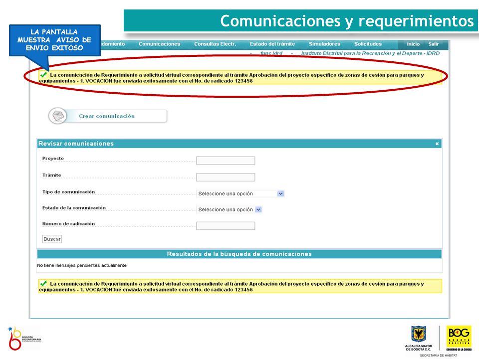 LA PANTALLA MUESTRA AVISO DE ENVIO EXITOSO Comunicaciones y requerimientos