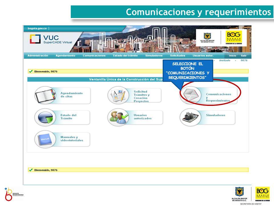 SELECCIONE EL BOTÓN COMUNICACIONES Y REQUERIMIENTOS Comunicaciones y requerimientos