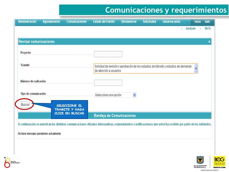 SELECCIONE EL TRAMITE Y HAGA CLICK EN BUSCAR Comunicaciones y requerimientos