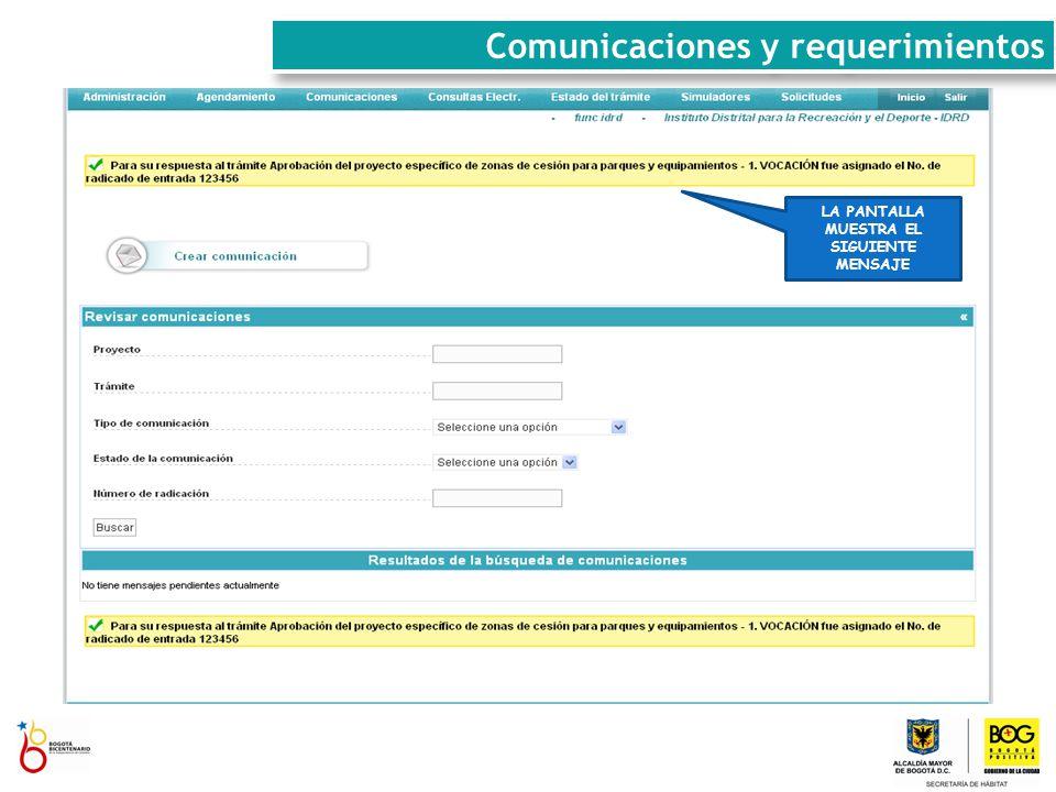 Comunicaciones y requerimientos LA PANTALLA MUESTRA EL SIGUIENTE MENSAJE