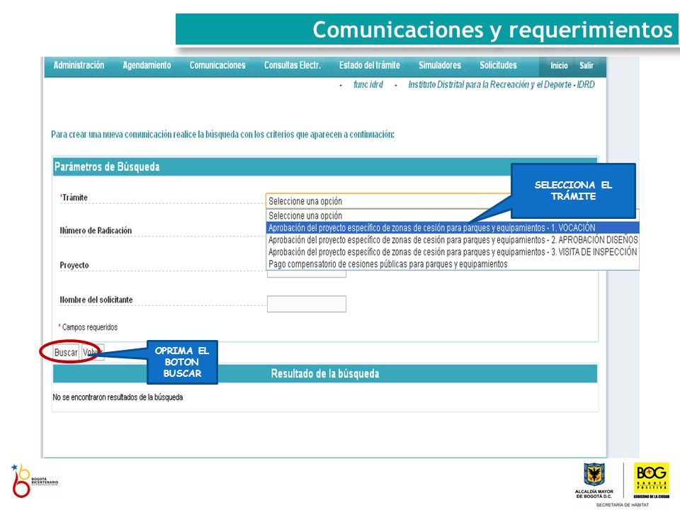 SELECCIONA EL TRÁMITE OPRIMA EL BOTON BUSCAR Comunicaciones y requerimientos