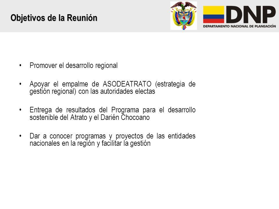 Promover el desarrollo regional Apoyar el empalme de ASODEATRATO (estrategia de gestión regional) con las autoridades electas Entrega de resultados de