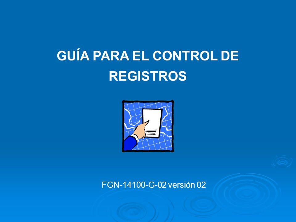 FORMATOS ASOCIADOS AL PROCEDIMIENTO PARA EL CONTROL DE DOCUMENTOS Control de distribución de copias controladas FGN- 14100-F18 Solicitud de cambio de