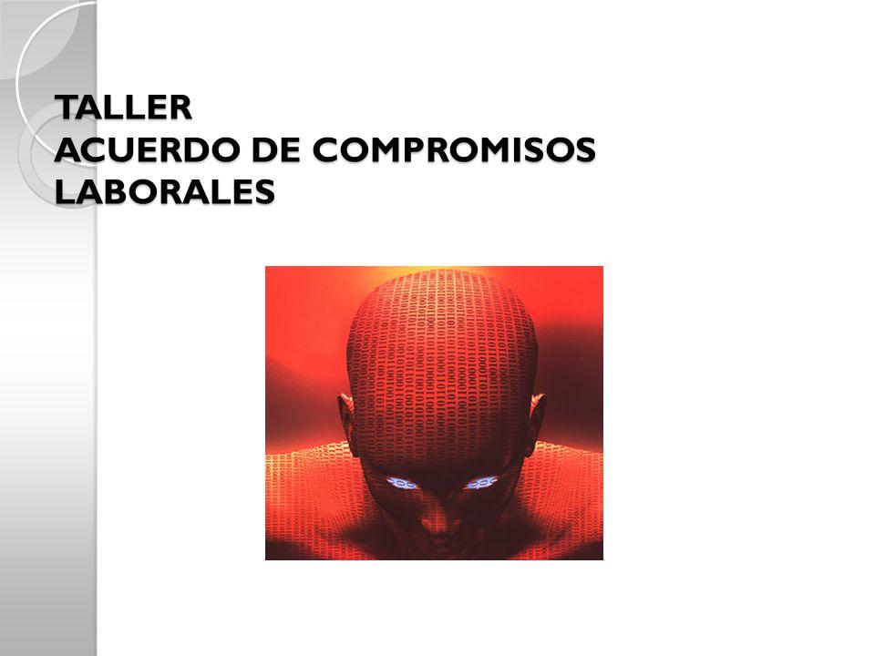 TALLER ACUERDO DE COMPROMISOS LABORALES