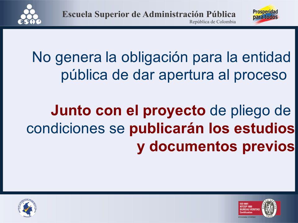 PROYECTO DE PLIEGO (Artículo 8º de la Ley 1150 de 2007) Será publicado con el propósito de suministrar al público en general la información que le per