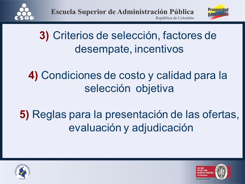 CONTENIDO MINIMO PLIEGO DE CONDICIONES 1) Descripción técnica, detallada y completa, del objeto o servicio a contratar, identificada con el Clasificad
