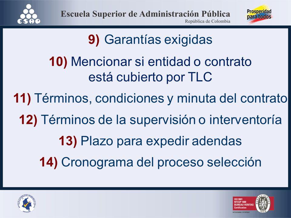 6) Causas que dan lugar al rechazo de la oferta 7) Valor del contrato Plazo ejecución Cronograma de pagos Valor del anticipo (de haber) y rendimientos