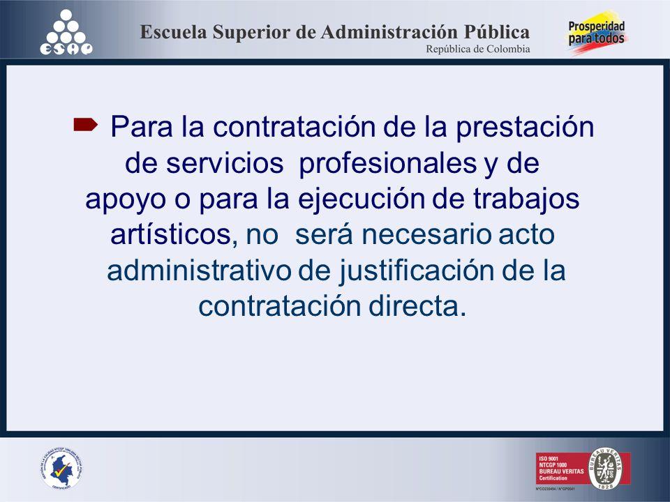 El acto administrativo que declara la urgencia manifiesta hará las veces de acto administrativo de justificación de la contratación directa
