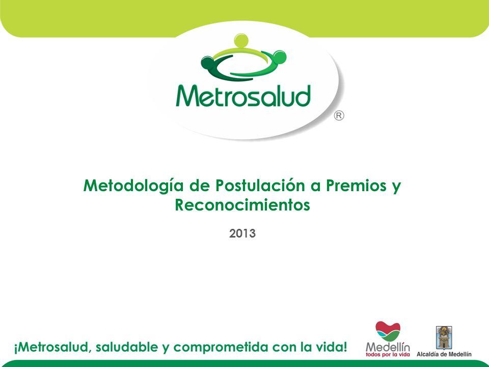 Metodología de Postulación a Premios y Reconocimientos 2013