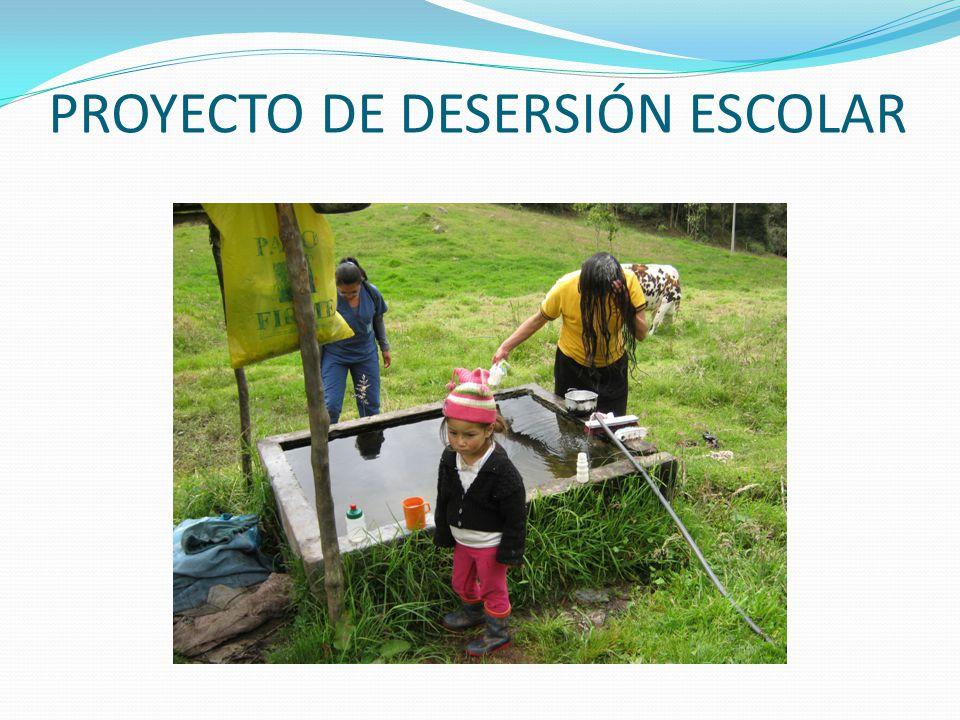 PROYECTO DE DESERSIÓN ESCOLAR