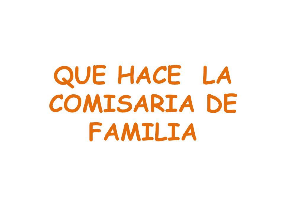 QUE HACE LA COMISARIA DE FAMILIA