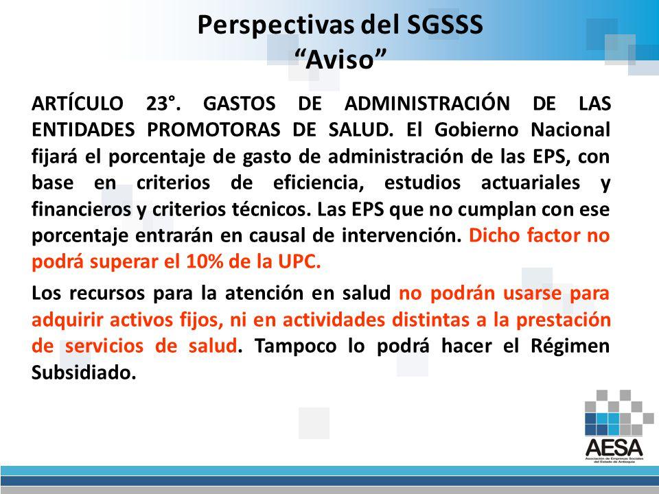 Perspectivas del SGSSS Aviso Artículo 15.