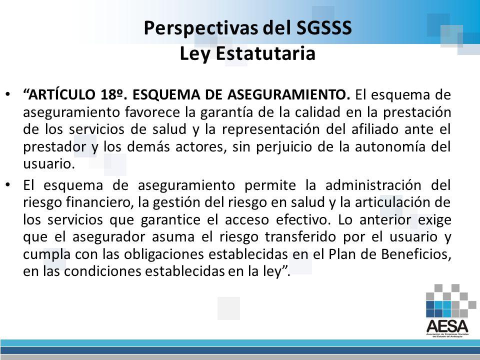 Perspectivas del SGSSS Ley Estatutaria ARTÍCULO 17º.