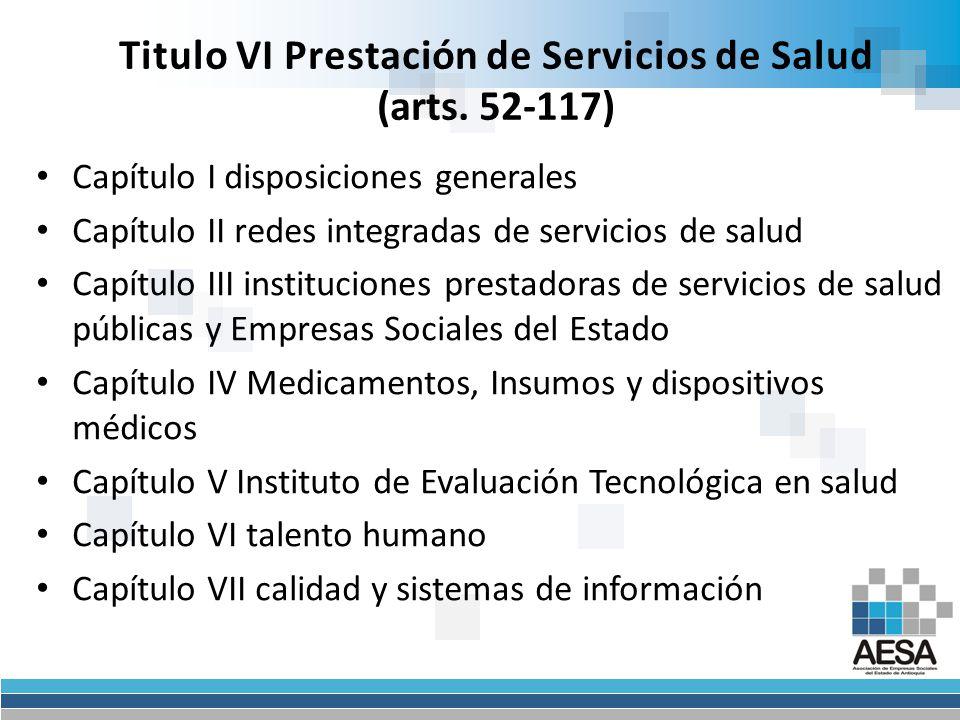 Titulo VI Prestación de Servicios de Salud (arts.