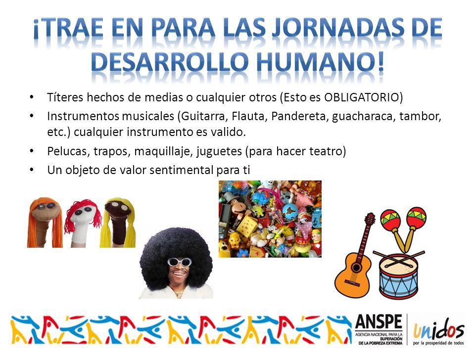 Títeres hechos de medias o cualquier otros (Esto es OBLIGATORIO) Instrumentos musicales (Guitarra, Flauta, Pandereta, guacharaca, tambor, etc.) cualquier instrumento es valido.
