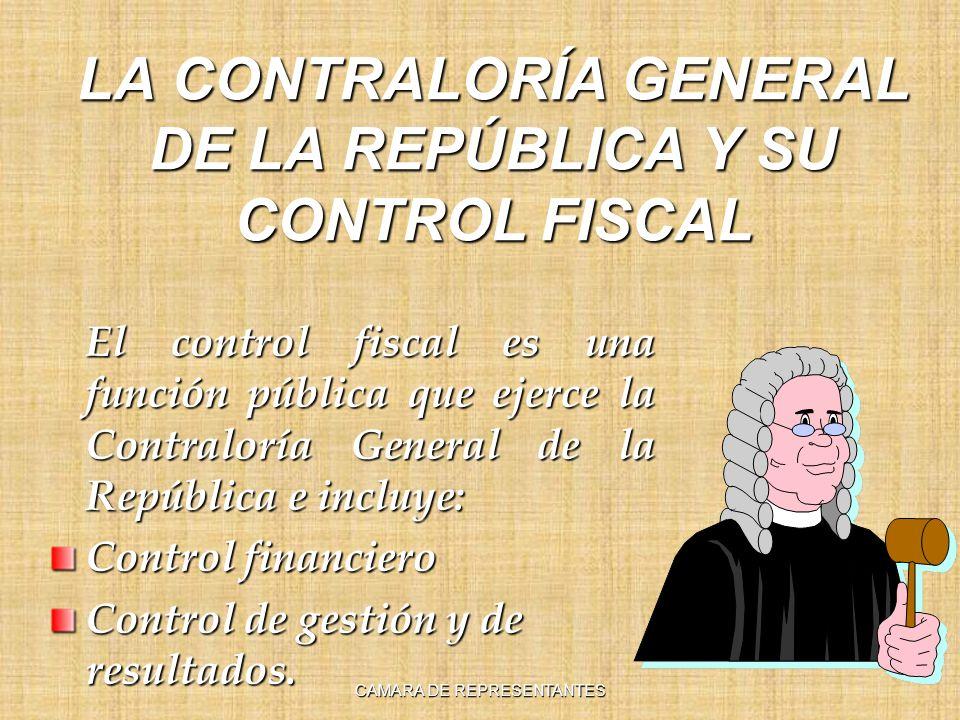 LA CONTRALORÍA GENERAL DE LA REPÚBLICA Y SU CONTROL FISCAL El control fiscal es una función pública que ejerce la Contraloría General de la República