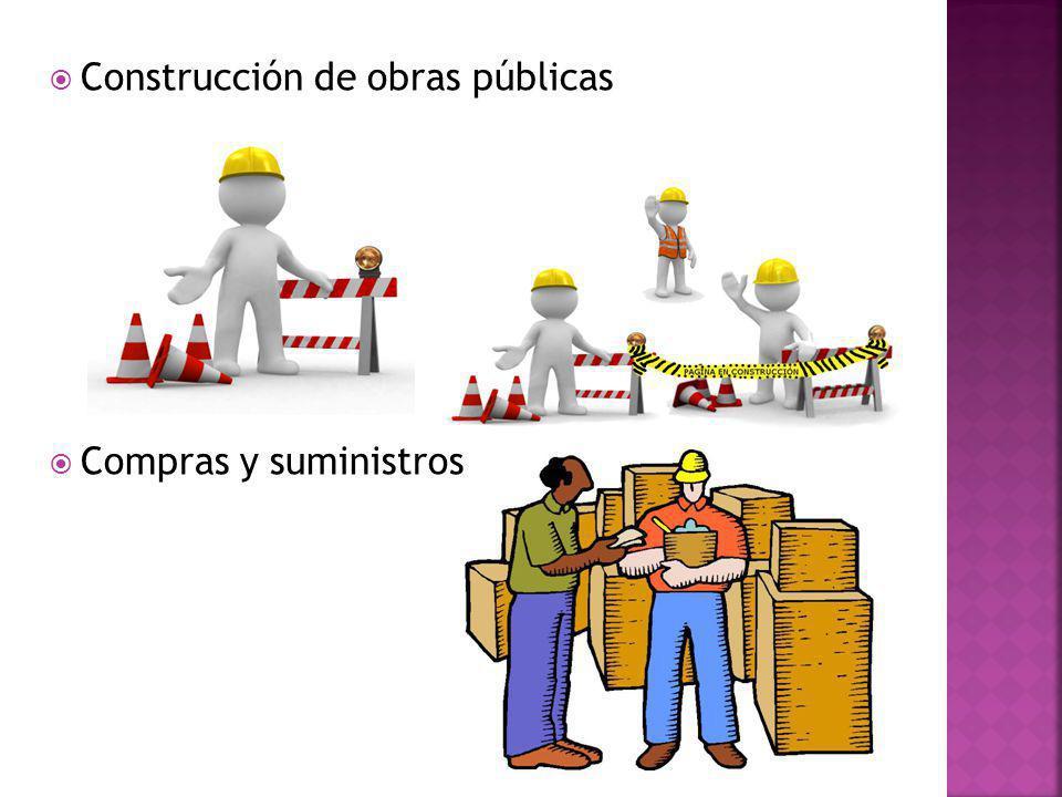 Construcción de obras públicas Compras y suministros