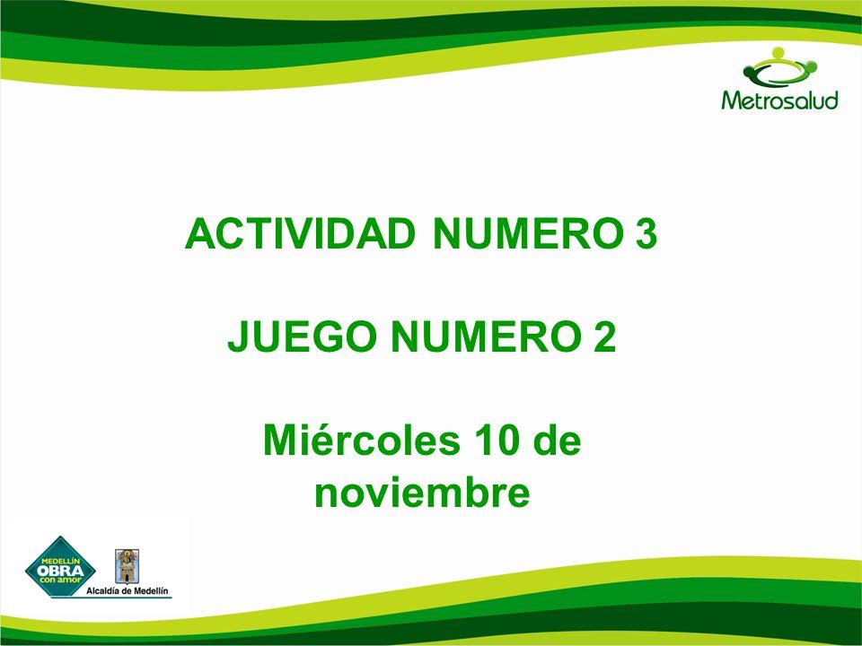 ACTIVIDAD NUMERO 3 JUEGO NUMERO 2 Miércoles 10 de noviembre