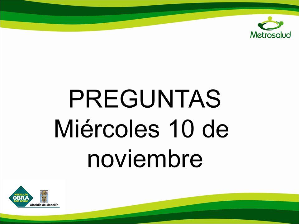 PREGUNTAS Miércoles 10 de noviembre