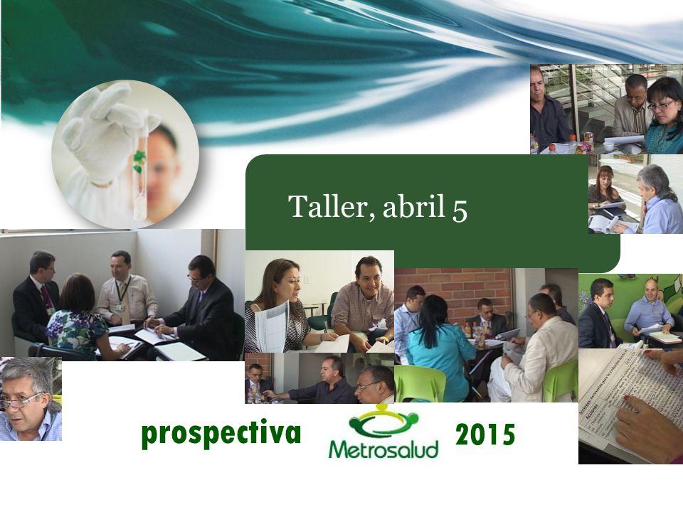 Taller, abril 5 2015 prospectiva