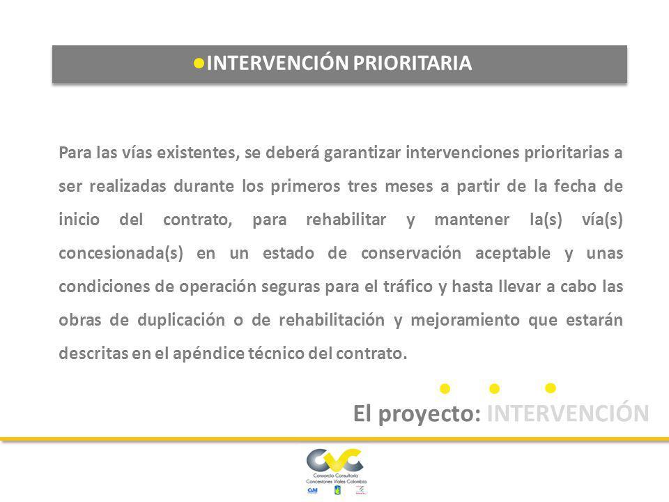 La intervención de mantenimiento y operación es de ejecución obligatoria en todos los tipos de intervención para todas las unidades funcionales. El pr