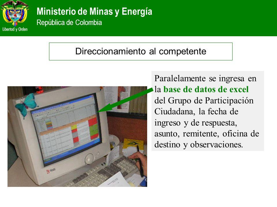 Ministerio de Minas y Energía República de Colombia Paralelamente se ingresa en la base de datos de excel del Grupo de Participación Ciudadana, la fec
