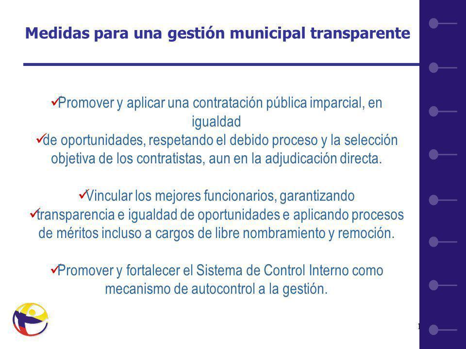 13 Promover y aplicar una contratación pública imparcial, en igualdad de oportunidades, respetando el debido proceso y la selección objetiva de los contratistas, aun en la adjudicación directa.