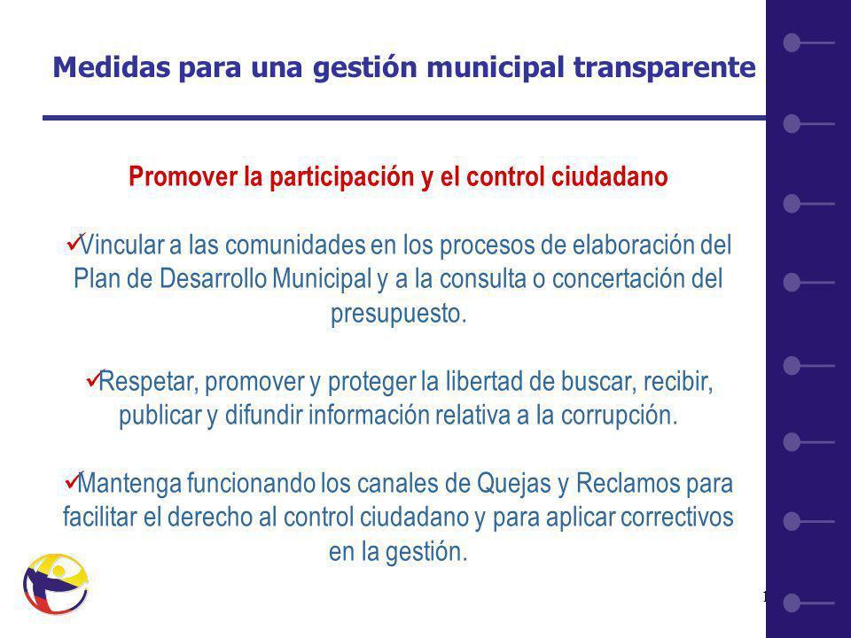 16 Promover la participación y el control ciudadano Vincular a las comunidades en los procesos de elaboración del Plan de Desarrollo Municipal y a la consulta o concertación del presupuesto.