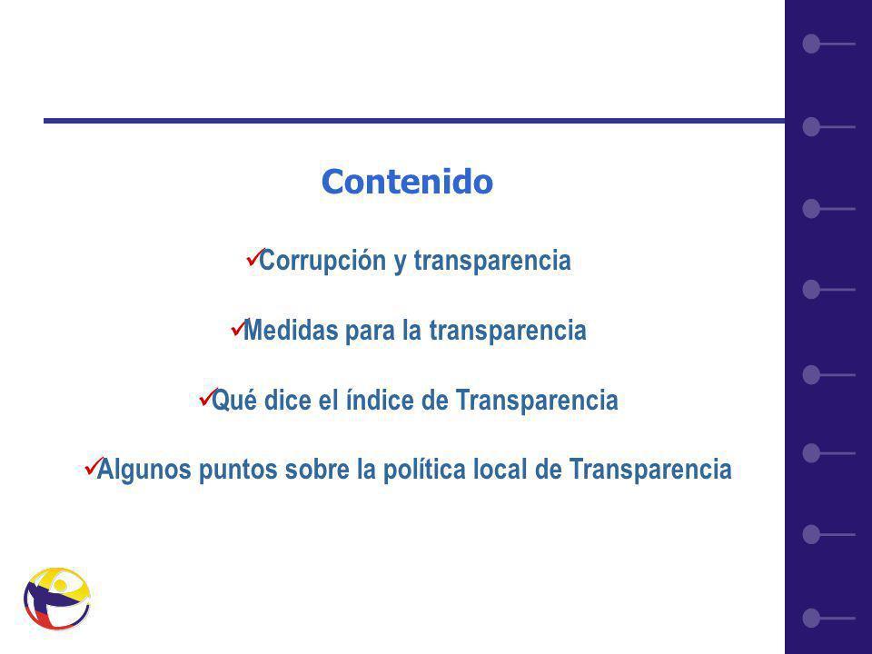 2 Contenido Corrupción y transparencia Medidas para la transparencia Qué dice el índice de Transparencia Algunos puntos sobre la política local de Transparencia