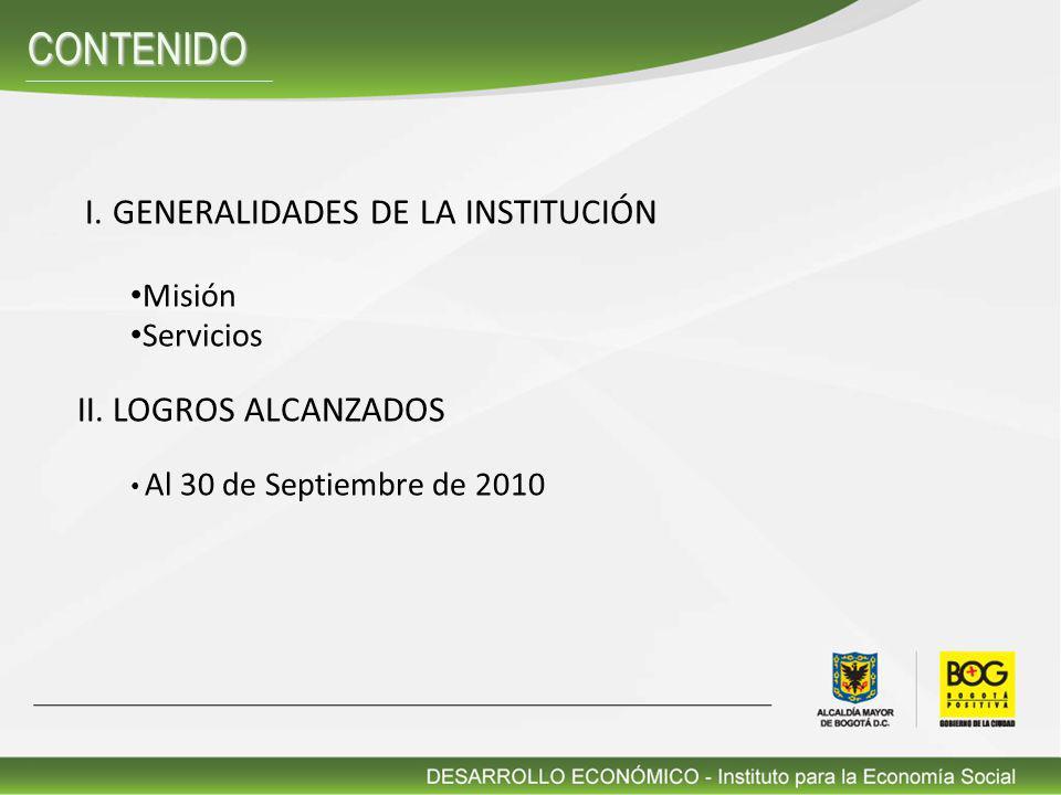 ENERO DE 2007 A MAYO DE 2008 Y JUNIO 2008 A 30 DE SEPTIEMBRE 2010 ACUMULADO II. LOGROS ALCANZADOS
