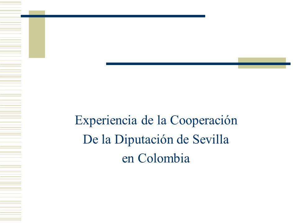 Experiencia de la Cooperación De la Diputación de Sevilla en Colombia