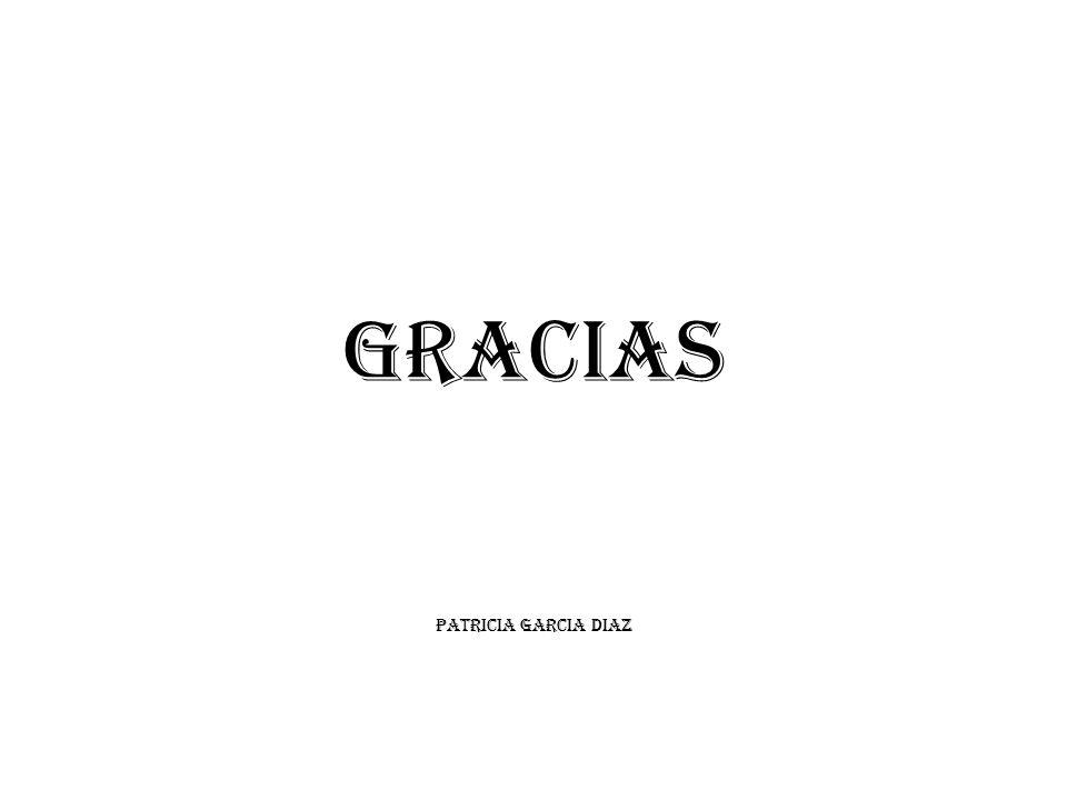 GRACIAS PATRICIA GARCIA DIAZ